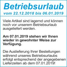 Betriebsurlaub vom 22.12.2018 - 06.01.2019